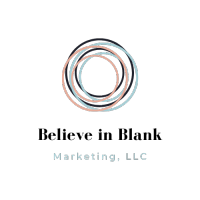 Believe in Blank Marketing, LLC | Agency Vista