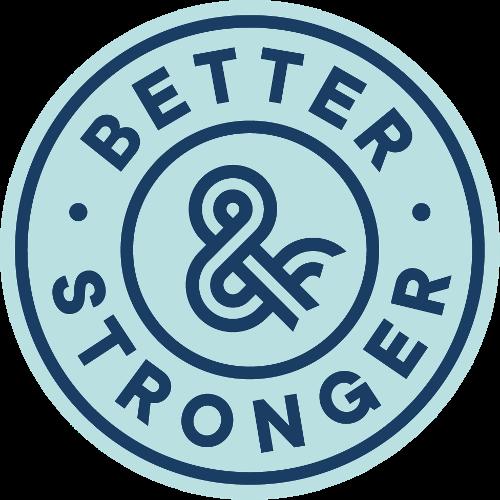 Better&Stronger | Agency Vista