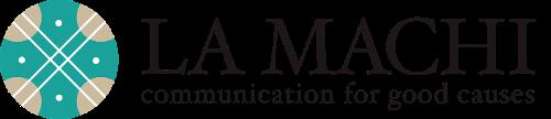 La Machi Communication for Good Causes | Agency Vista
