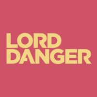 Lord Danger | Agency Vista