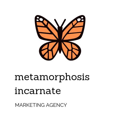 Metamorphosis Incarnate | Agency Vista