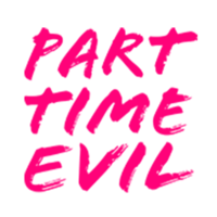 Part Time Evil  | Agency Vista