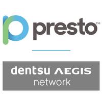 Presto - Dentsu Aegis Network | Agency Vista