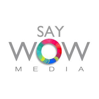 Say Wow Media | Agency Vista