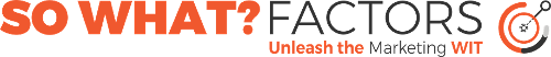 So What? Factors   Agency Vista