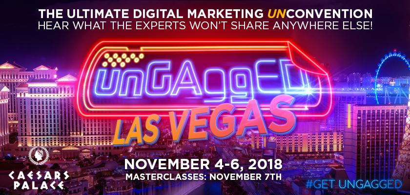 Digital Marketing Conferences - UnGagged Las Vegas 2018
