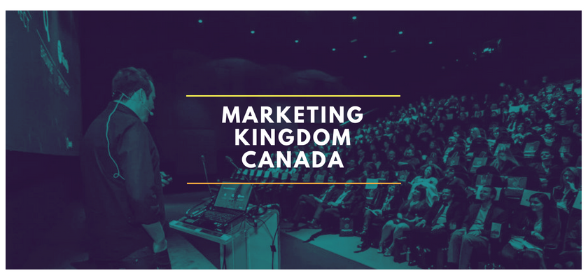 Marketing Kingdom Canada 2018