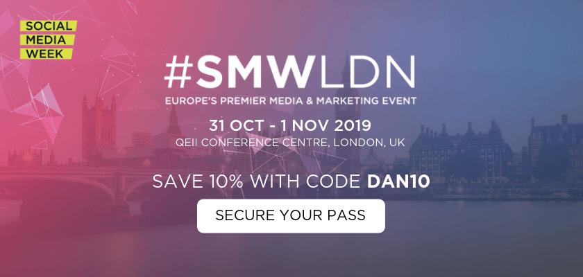 Social Media - Social Media Week London 2019
